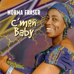 C'Mon Baby - Norma Fraser